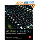 Mixing a Musical: Broadway Theatrical Sound Techniques