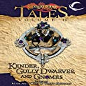 Kender, Gully Dwarves, and Gnomes: Dragonlance Tales, Vol. 2