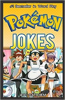 POKEMON: Hilarious Pokemon Jokes: (Pokemon jokes, pokemon memes
