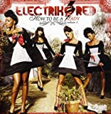 echange, troc Electrik Red - How to Be a Lady 1