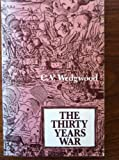 The Thirty Years' War (University Paperbacks) (0416320201) by Wedgwood, C. V.