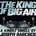The King of Big Air | Joseph Babcock