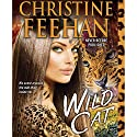 Wild Cat Audiobook by Christine Feehan Narrated by Karen White