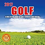 2017 Golf Calendar- 12 x 12 Wall Calendar - 210 Free Reminder Stickers