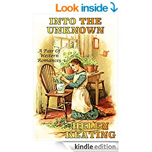Into The Unknown: A Pair Of Western Romances