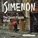 The Saint-Fiacre Affair: Inspector Maigret, Book 13 Audiobook by Georges Simenon, Shaun Whiteside (translator) Narrated by Gareth Armstrong