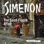 The Saint-Fiacre Affair: Inspector Maigret, Book 13 | Georges Simenon,Shaun Whiteside (translator)