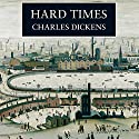 Hard Times (       UNABRIDGED) by Charles Dickens Narrated by Martin Jarvis