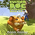 Guinea Dog Collection: Books 1-3 (       UNABRIDGED) by Patrick Jennings Narrated by Jesse Bernstein