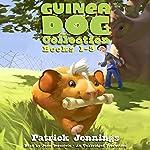 Guinea Dog Collection: Books 1-3 | Patrick Jennings