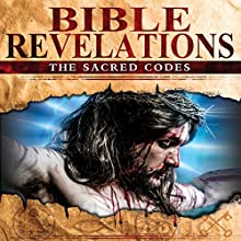 Bible Revelations: The Sacred Codes  by Philip Gardiner Narrated by Philip Gardiner