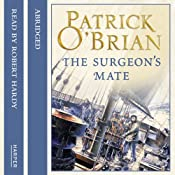 The Surgeon's Mate: Aubrey-Maturin, Book 7 | Patrick O'Brian