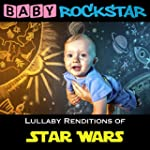 Star Wars Lullaby Renditions