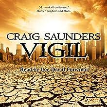 Vigil: An Apocalyptic Horror Novel | Livre audio Auteur(s) : Craig Saunders Narrateur(s) : Lee David Foreman