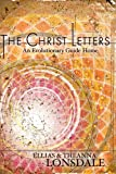 img - for The Christ Letters: An Evolutionary Guide Home book / textbook / text book