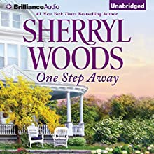 One Step Away (       UNABRIDGED) by Sherryl Woods Narrated by Christina Traister
