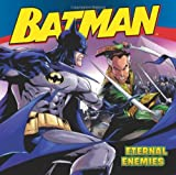 John Sazaklis Batman Classic: Eternal Enemies