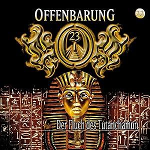 Der Fluch des Tutanchamun (Offenbarung 23, 22) Hörspiel