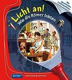 Wie die Römer lebten: Licht an! 17