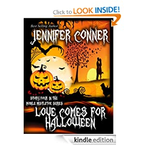 Love Comes for Halloween (The Mobile Mistletoe Series) Jennifer Conner