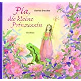 Pia, die kleine Prinzessin