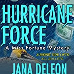 Hurricane Force: A Miss Fortune Mystery, Book 7 | Jana DeLeon