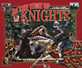 In the Time of Knights (I Was There Books)