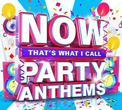 now-thats-what-i-call-party-anthems