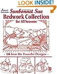 Sunbonnet Sue Redwork Collection: For...