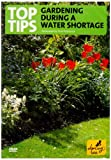 echange, troc Top Tips For Gardening During A Water Shortage [Import anglais]