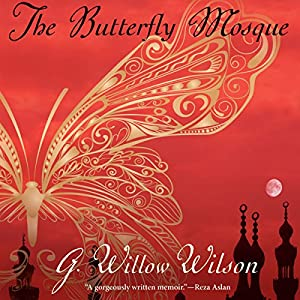 The Butterfly Mosque Audiobook