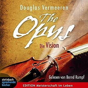 The Opus: Die Vision Hörbuch
