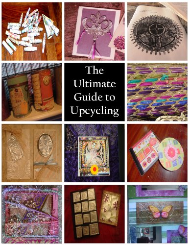 The Ultimate Guide to Upcycling (Green Crafts)