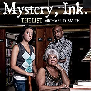 Mystery, Ink: The List Audiobook