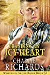 Branding an Icy Heart (Wolves of Ston...