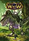 Waow, Tome 7 : Levelling ! par Kitex