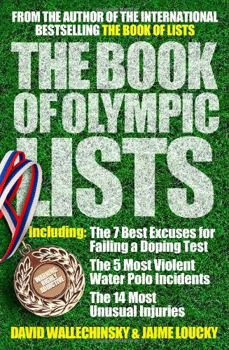 The Book of Olympic Lists: A Treasure-Trove of 116 Years of Olympic Trivia PDF