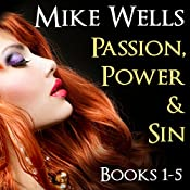 Passion, Power and Sin: Books 1-5 | [Mike Wells]