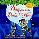 Magic Tree House Super Edition #1: Danger in the Darkest Hour (       UNABRIDGED) by Mary Pope Osborne Narrated by Mary Pope Osborne