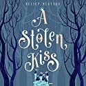 A Stolen Kiss: The Stolen Royals, Book 1 Audiobook by Kelsey Keating Narrated by John Pirhalla