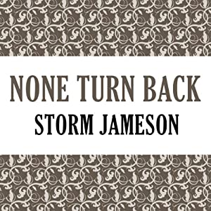 None Turn Back | [Storm Jameson]