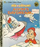 Alvin and Chipmunks: Alvin's Daydreams (Golden Storyland) (0307000982) by Teitelbaum, Michael