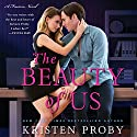 The Beauty of Us: A Fusion Novel Audiobook by Kristen Proby Narrated by Abby Craden, Sebastian York