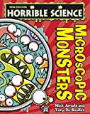 Nick Arnold Microscopic Monsters (Horrible Science)