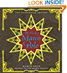 Travels of Marco Polo, The: The Illus...