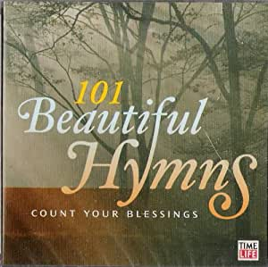 101 Beautiful Hymns - Count Your Blessings