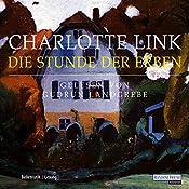 Die Stunde der Erben | Charlotte Link