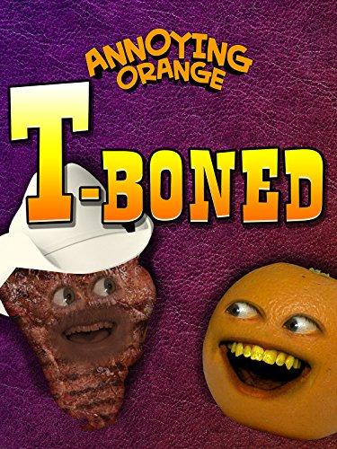 Annoying Orange - T-Boned