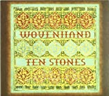 Ten Stones by Woven Hand (2008) Audio CD