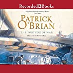 The Fortune of War: Aubrey/Maturin Series, Book 6 | Patrick O'Brian